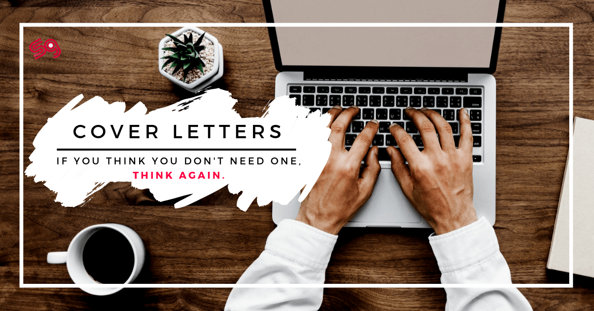 How To Write A Cover Letter (Yes You Need One)