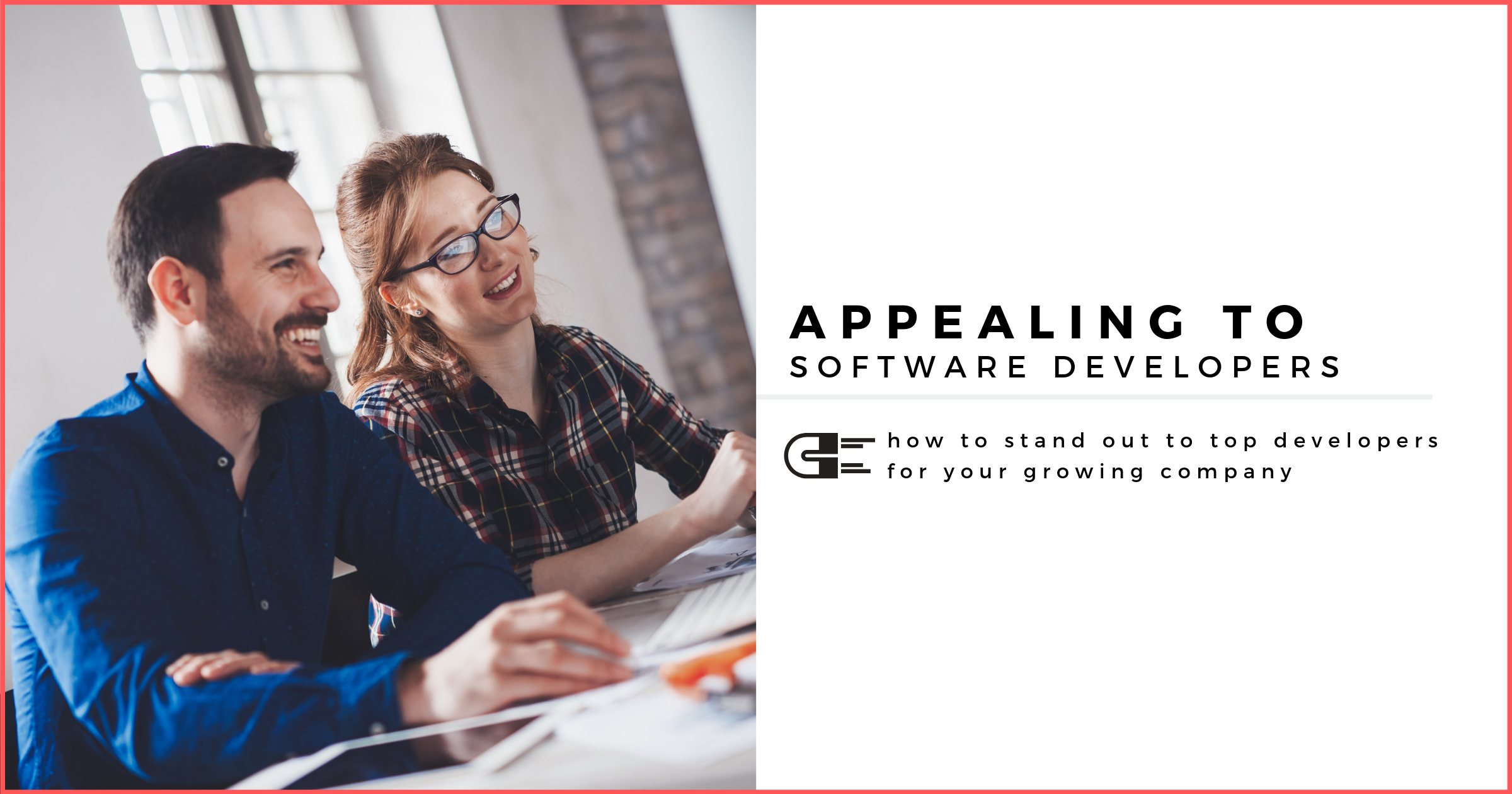 Appealing Software Developers to Your Company