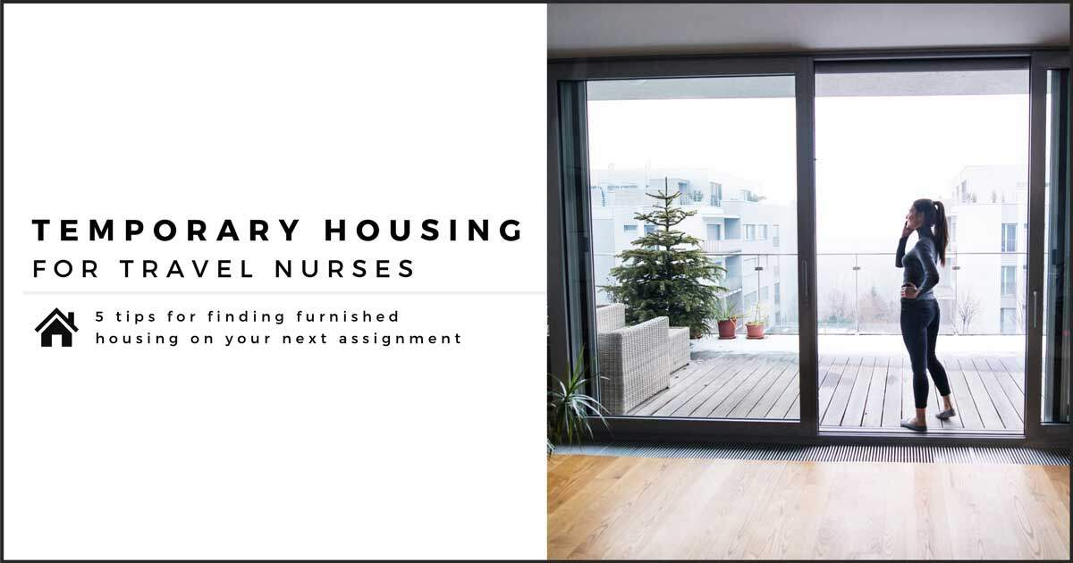 How to Find Temporary Housing as a Travel Nurse