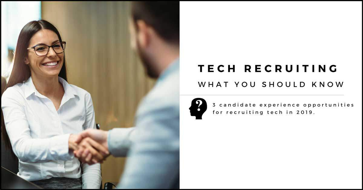 Tech Recruiting: What You Should Know 2019