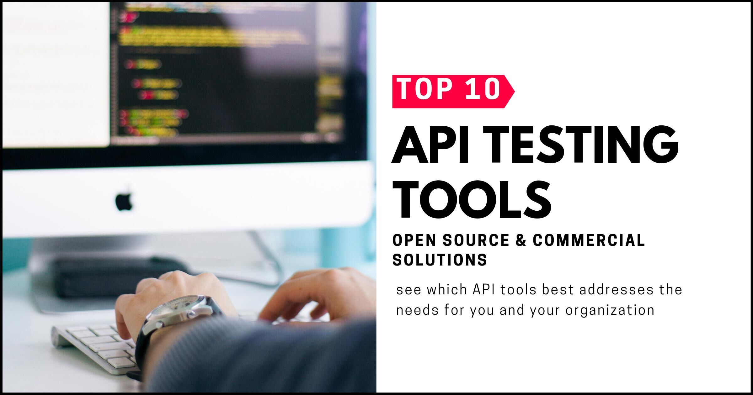 The 10 Best API Testing Tools on the Market