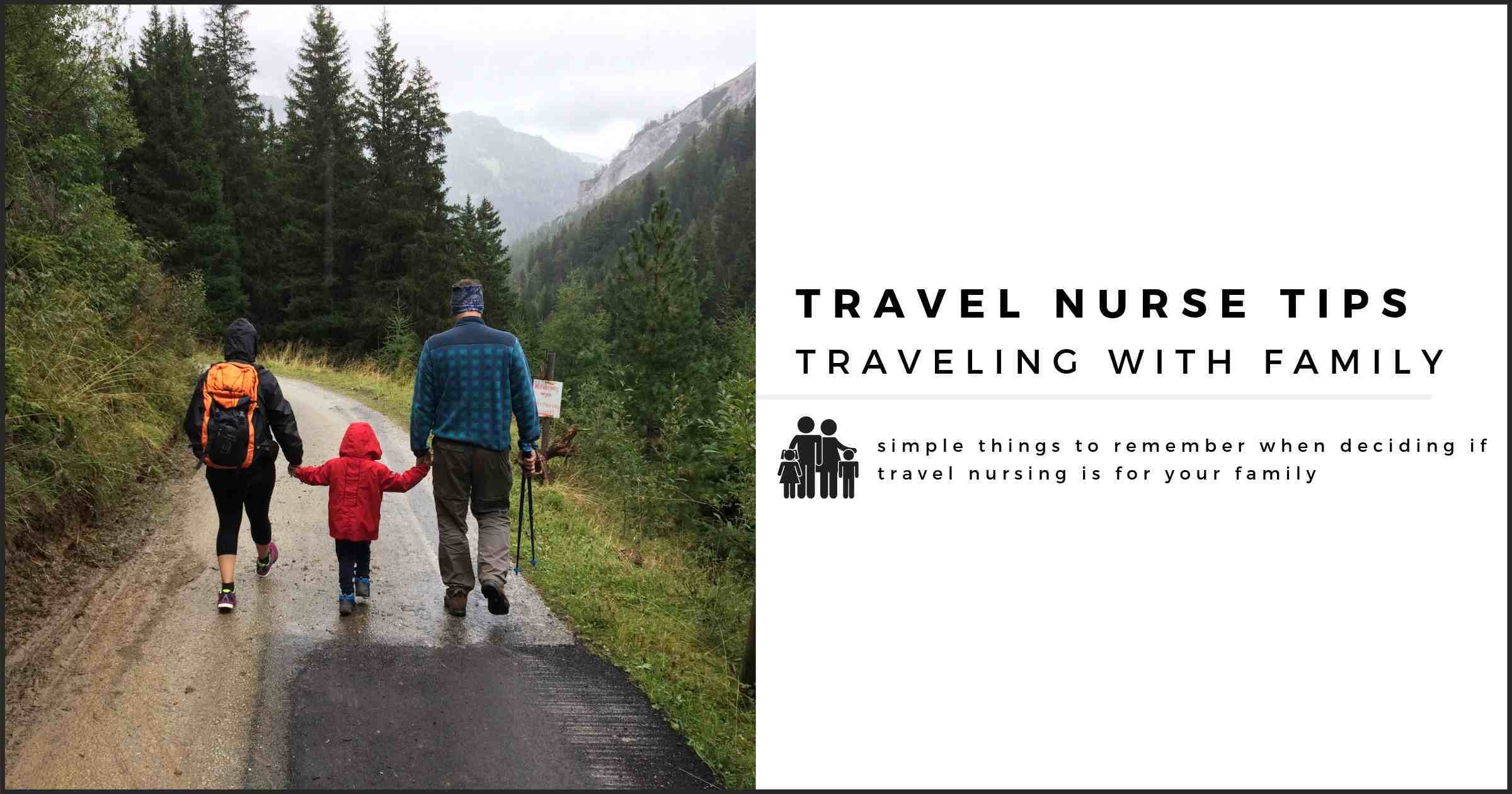 Travel Nursing with a Family