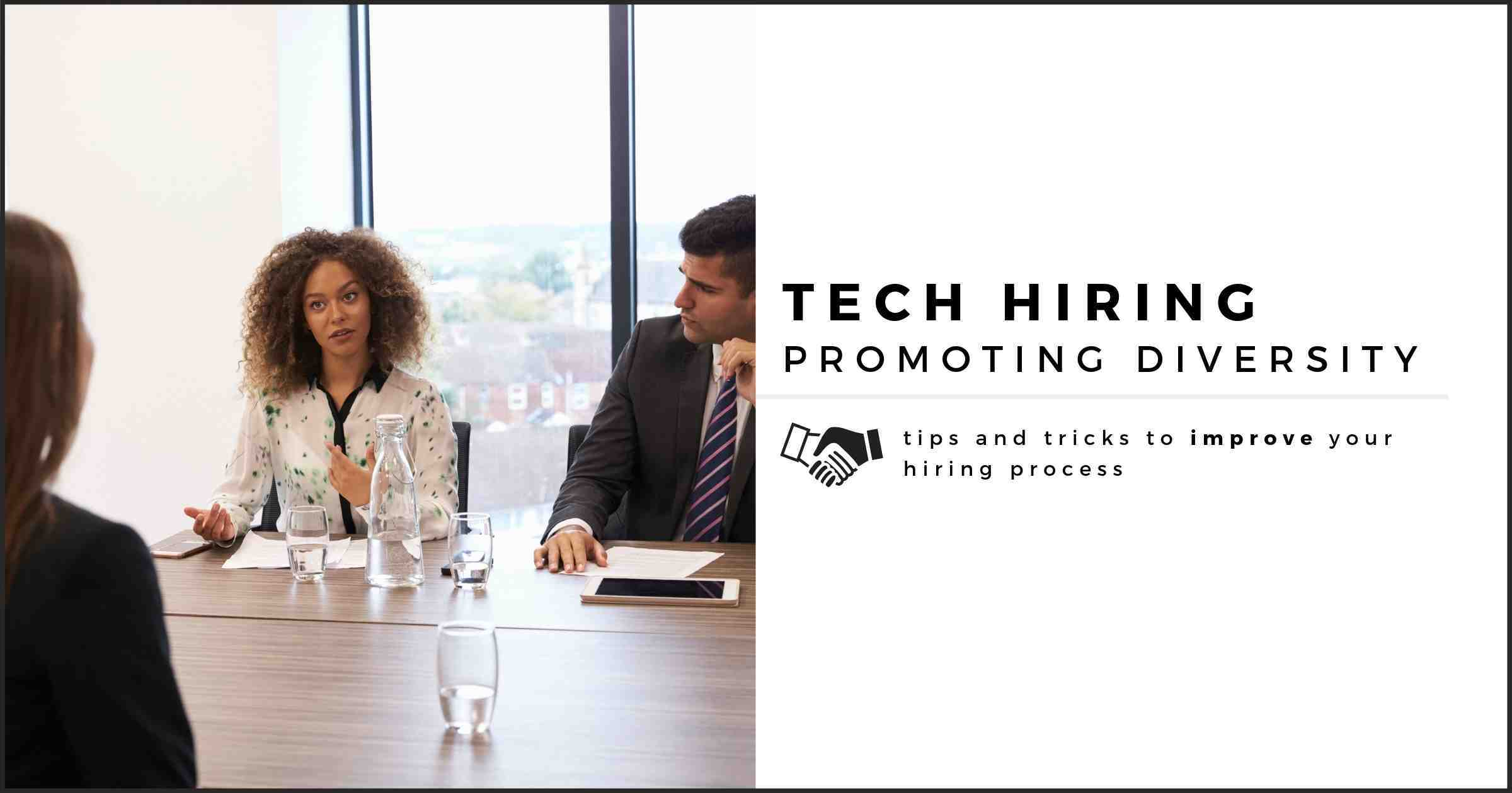 How To Promote Diversity When Hiring Tech Talent