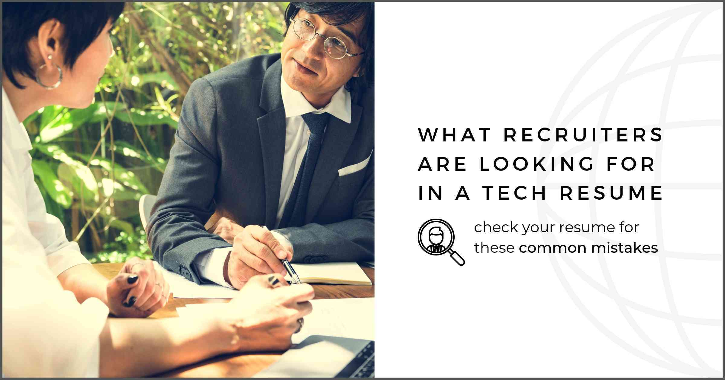 What Recruiters Are Looking For on a Tech Resume