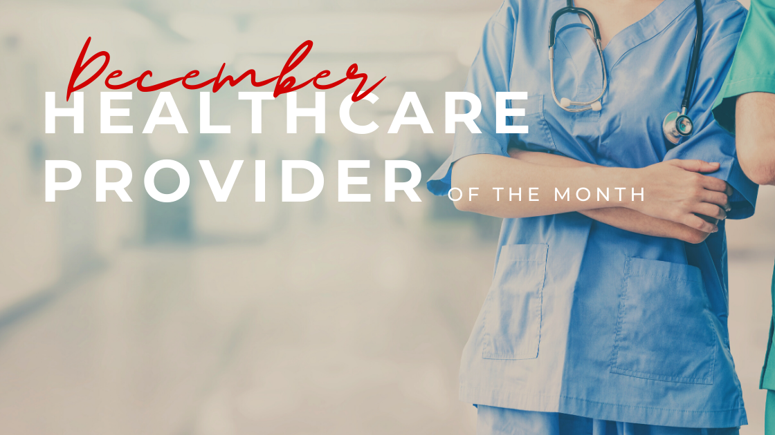 December Healthcare Provider of the Month: Carla